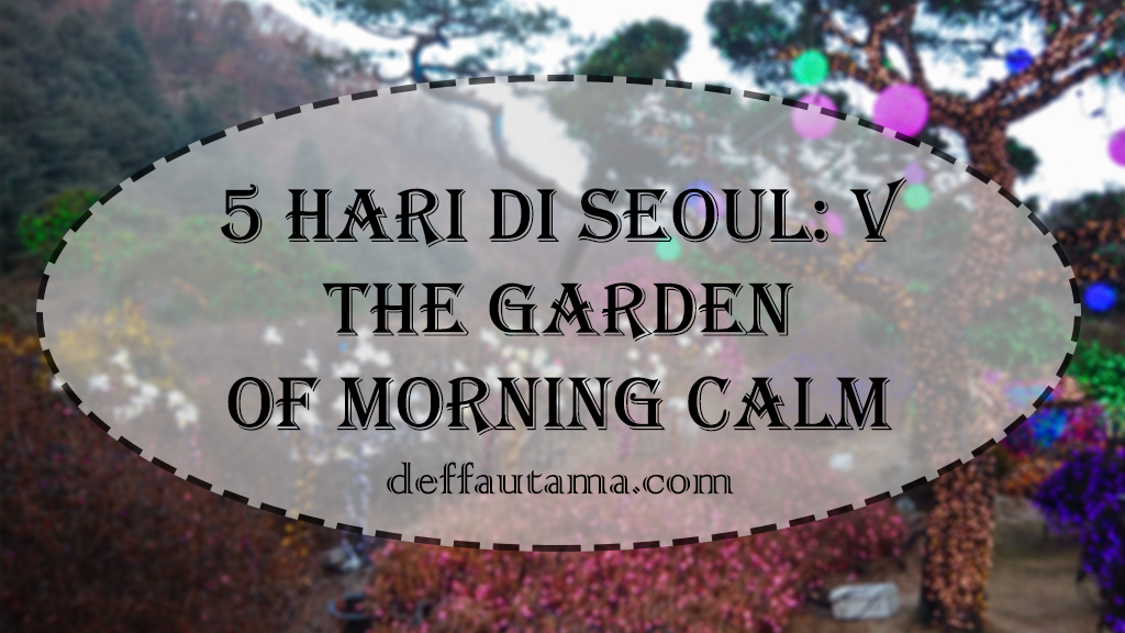 The Garden of Morning Calm