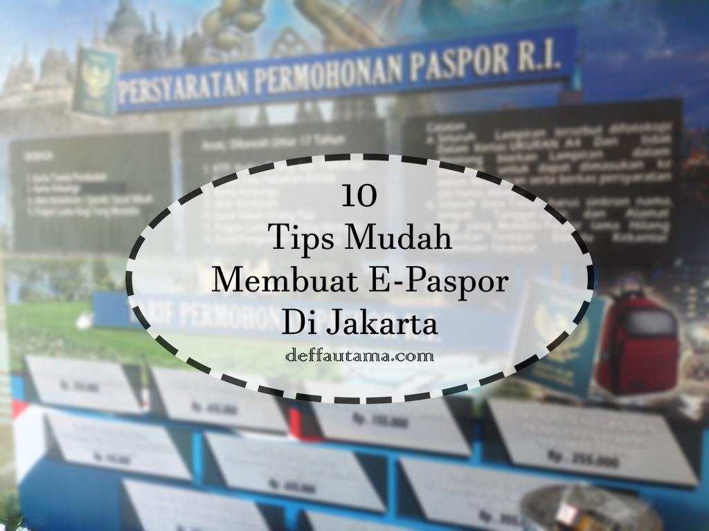 Tips Mudah Membuat E-Paspor di Jakarta