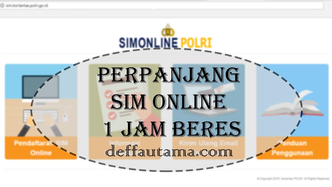 Perpanjang Sim Online 1 Jam Beres