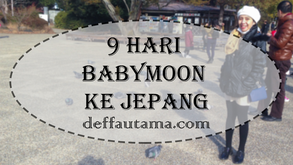 9-Hari-Babymoon-ke-Jepang